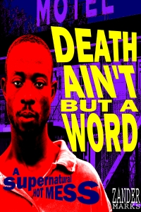 BOOK_COVER_Death Ain_t But a Word